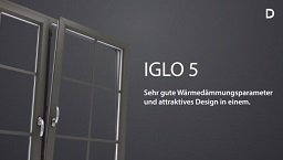 Video Fenster DRUTEX Iglo 5